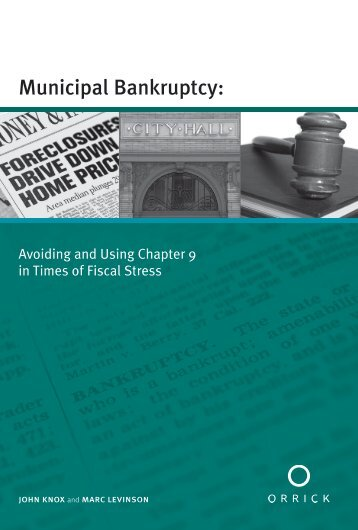 Municipal Bankruptcy: - The California Local Government Finance ...
