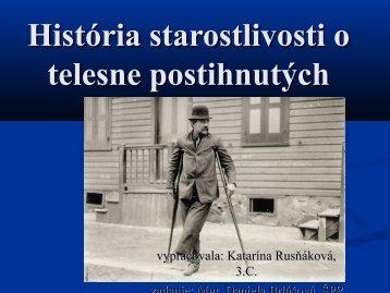 História starostlivosti o telesne postihnutých - K ... - psabuba.edu.sk