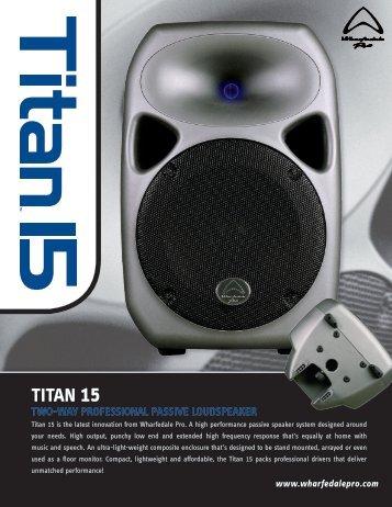 Titan 15 PASSIVE Brochure - Wharfedale Pro