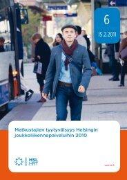 Matkustajien tyytyväisyys Helsingin joukkoliikennepalveluihin ... - HSL