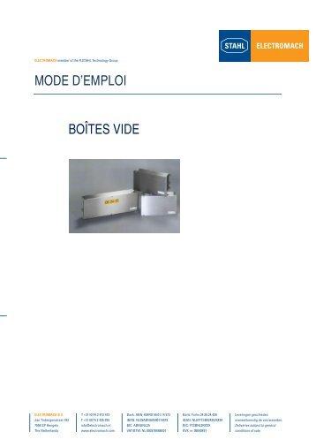 MODE D'EMPLOI BOÎTES VIDE - Electromach BV