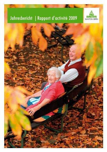 Jahresbericht | Rapport d'activité 2009 - Pro Senectute Kanton Bern ...
