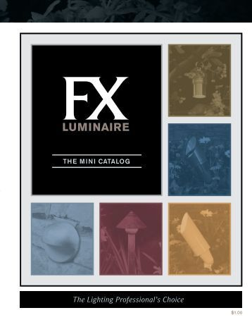 The Lighting Professional's Choice - FX Luminaire