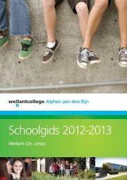 Schoolgids 2012-2013 - Wellantcollege