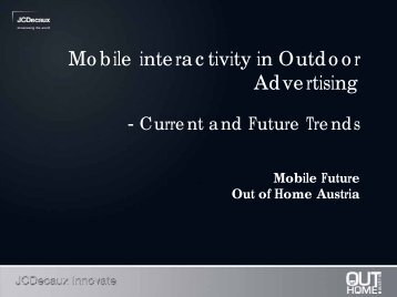 Mobile interactivity in Outdoor Advertising - Out of Home