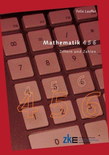 Mathematik 456 – Ziffern und Zahlen, Verlag ZKM