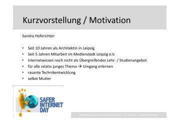 Kurzvorstellung / Motivation Kurzvorstellung / Motivation - Sandra ...