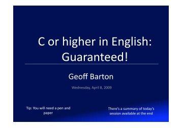 C or higher in English: Guaranteed! - Geoff Barton