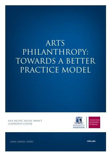 arts philanthropy: towards a better practice model - Melbourne ...