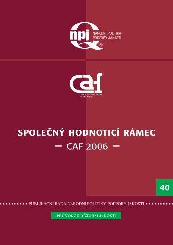 CAF 2006 - Česká společnost pro jakost