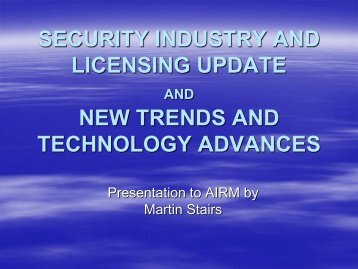 SECURITY INDUSTRY AND LICENSING UPDATE NEW TRENDS ...