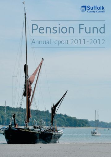 Annual Accounts Pension 2011-12 Web Version - Suffolk County ...