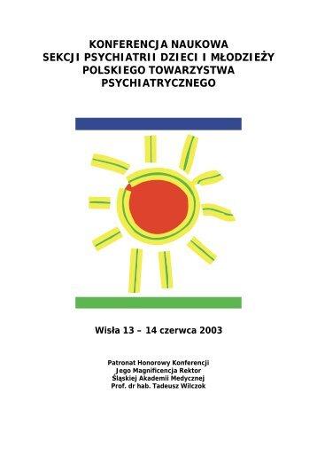 Konferencja Naukowa Sekcji Psychiatrii Dzieci i M³odzie¿y PTP ...