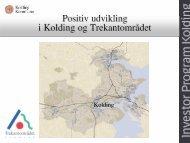 Positiv udvikling i Kolding og Trekantområdet - Kolding Kommune