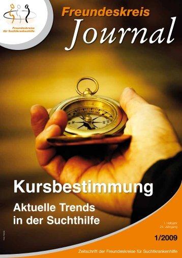 Ausgabe 1-2009 - Freundeskreise für Suchtkrankenhilfe