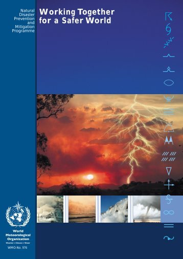 Working Together for a Saafer World - E-Library - WMO