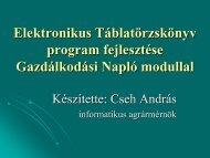 Elektronikus táblatörzskönyv fejlesztése gazdálkodási napló modullal