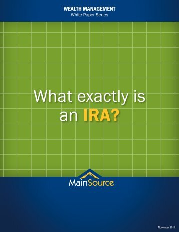 What exactly is an IRA? - MainSource Bank