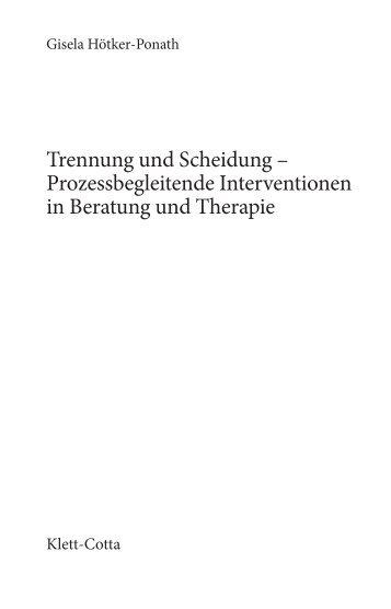 Trennung und Scheidung – Prozessbegleitende Interventionen in ...