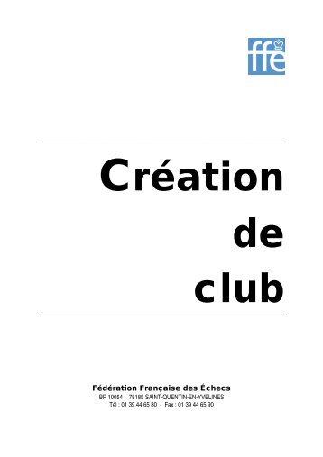 La création du club - Fédération Française des Échecs