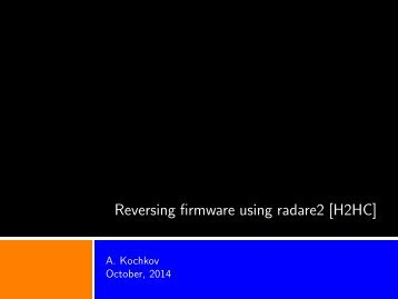 h2hc2014-reversing-firmware-radare-slides