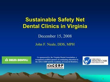 Sustainable Dental Safety Net Clinics in Virginia - Virginia Health ...