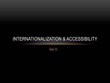 INTERNATIONALIZATION & ACCESSIBILITY