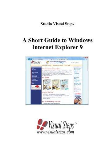 A Short Guide to Windows Internet Explorer 9 - Visual Steps