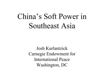China's Soft Power in Southeast Asia - Institute of East Asian Studies ...