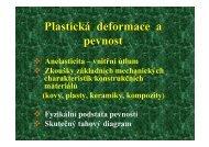 Plastická deformace a pevnost