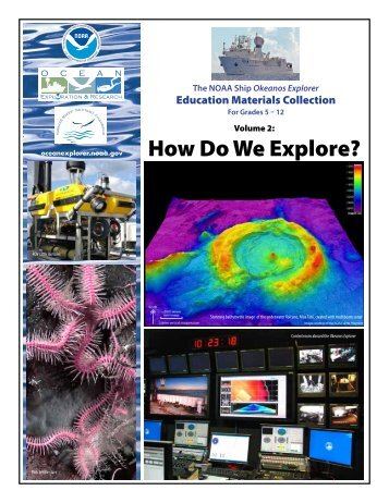 Volume 2: How Do We Explore? - NOAA, Ocean Explorer