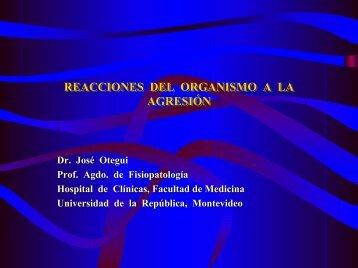 REACCIONES DEL ORGANISMO A LA AGRESIÓN