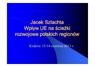 Jacek Szlachta - Małopolskie Obserwatoria Rozwoju Regionalnego