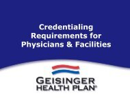 Credentialing Overview - Geisinger Health Plan