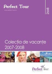 Catalog Colectia de Vacante 2007-2008 - Perfect Tour