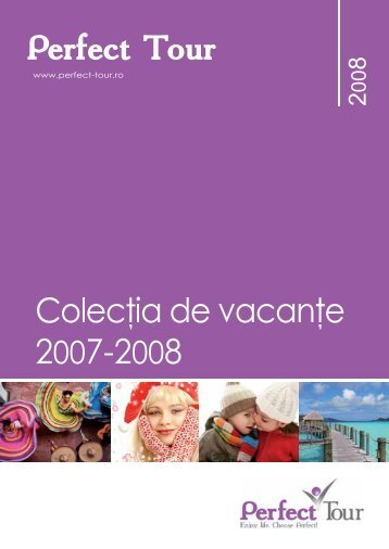 Catalog Colectia de Vacante 2007-2008 - Perfect Tour