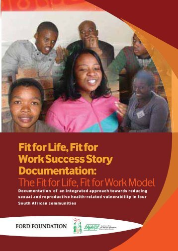 The Fit for Life, Fit for Work Model - SAfAIDS