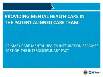 providing mental health care in the patient ... - VA Mental Health