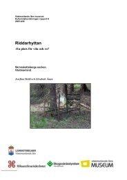 En plats för vila och ro? Riddarhyttan, 2005 - Skogsstyrelsen