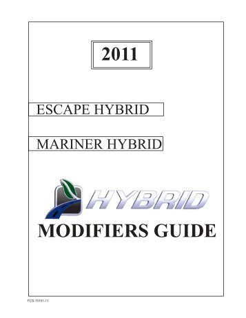 2011 Escape/Mariner Hybrid Modifiers Guide - MotorCraftService.com