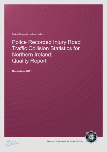 Injury road traffic collision statistics quality report - Police Service of ...