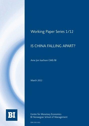 is china falling apart? - BI Norwegian Business School