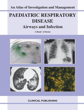 PAEDIATRIC RESPIRATORY DISEASE - Clinical Publishing