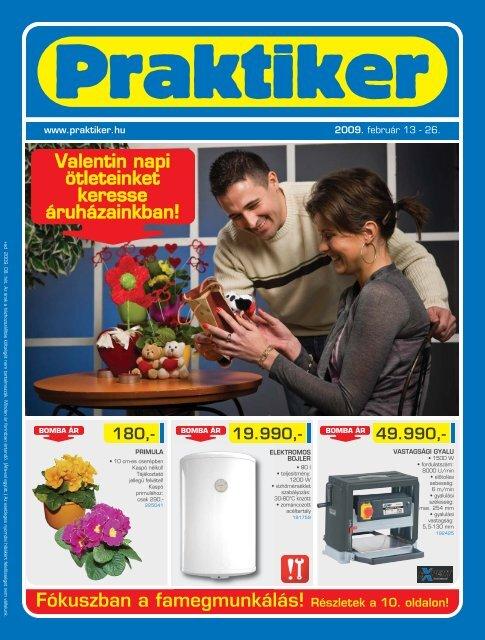 Fókuszban a famegmunkálás! Részletek a 10. oldalon! - Praktiker