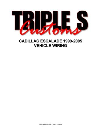 CADILLAC ESCALADE 1999-2005 VEHICLE WIRING - AlarmSellout