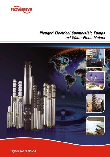 Pleuger® Electrical Submersible Pumps and Water-Filled Motors