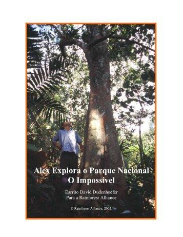 Alex Explora o Parque Nacional O Impossível - Rainforest Alliance