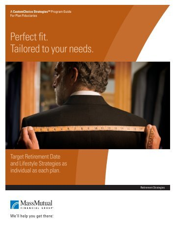 Perfect fit. Tailored to your needs. - Retirement Services is a division