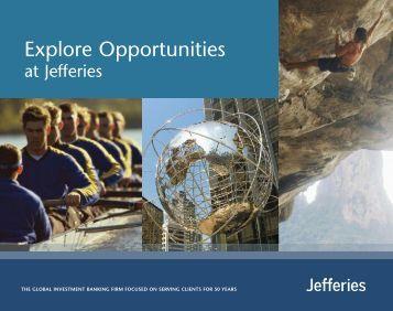 Download Explore Opportunities Brochure - Jefferies