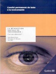 La réinsertion sociale en toxicomanie - Gouvernement du Québec
